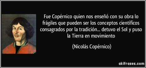 frase-fue-copernico-quien-nos-enseno-con-su-obra-lo-fragiles-que-pueden-ser-los-conceptos-nicolas-copernico-108247